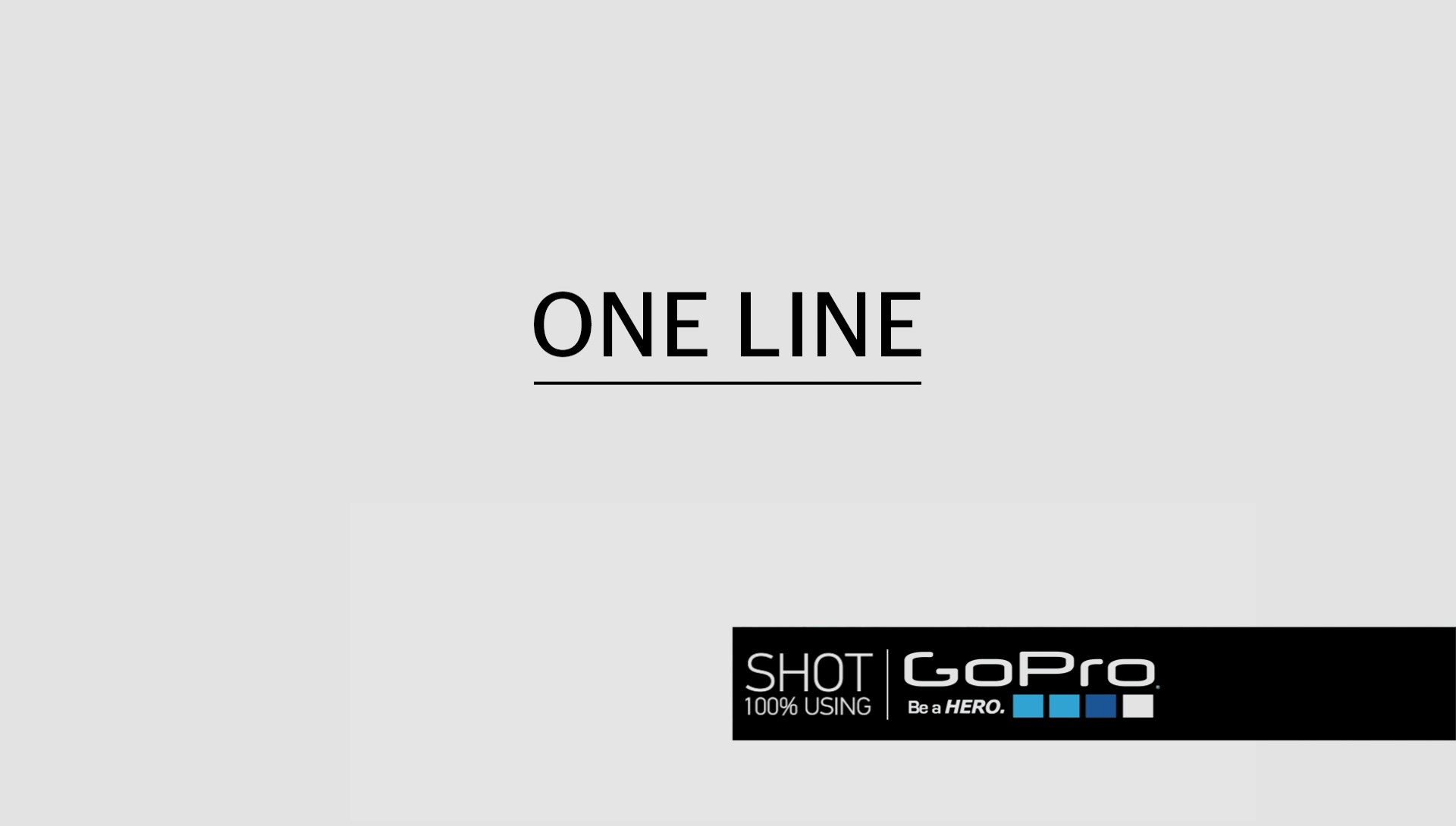 GoPro One Lines